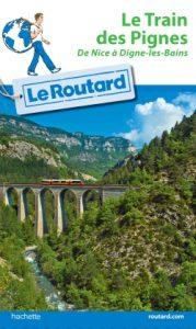 Le Routard Train des Pignes, da Nice a Digne-les-Bains
